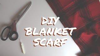 DIY Blanket Scarf yt