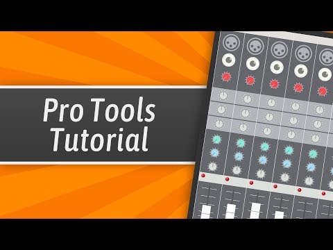 Pro Tools Tutorial For Beginners (Everything You Need To Know ...