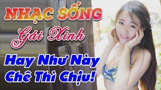 nhac-song-thinh-hanh-2020-lk-nhac-song-thon-que-hay-nhu-nay-che-thi-chiu