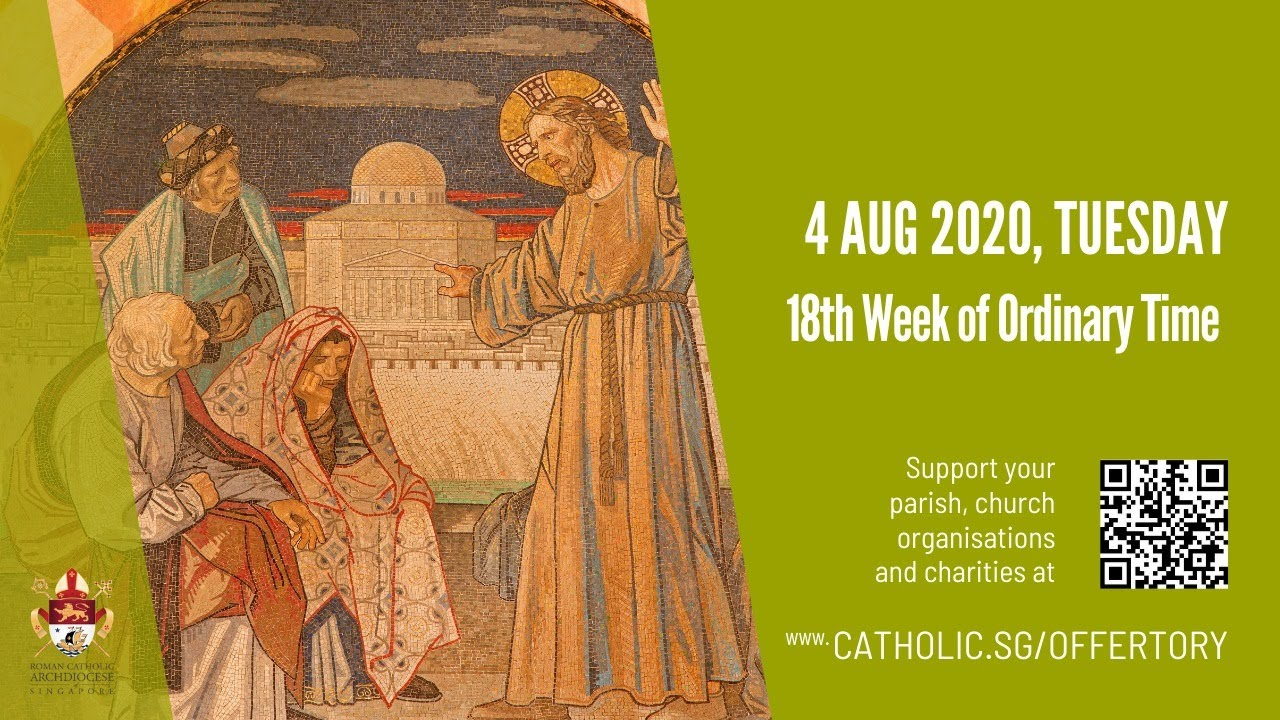 Catholic Daily Mass 4th August 2020, Catholic Daily Mass 4th August 2020 Today Online – Tuesday, 18th Week of Ordinary Time 2020