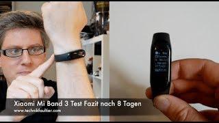 Xiaomi Mi Band 3 Test Fazit nach 8 Tagen