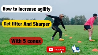 How To Get Fit Soccer With Cones l Soccer Drills To Get Fit How To Increase Agility And Speed