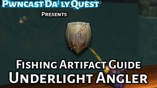 Fishing Artifact - The Complete Guide: Underlight Angler