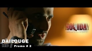 Dialogue Promo 2 - Holiday - A Soldier Is Never Off Duty