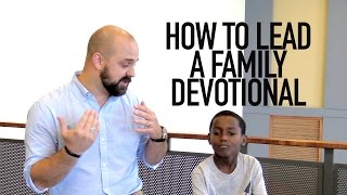 How to Lead a Family Devotional [Family Alter 04]