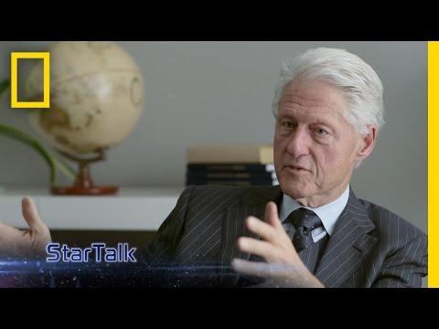 President Clinton's Cosmic Perspective | StarTalk