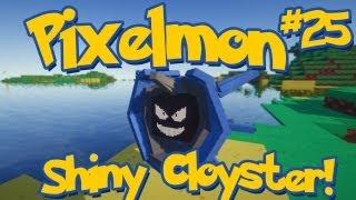 Cloyster  - (Pokémon) - Pixelmon Minecraft Pokemon Mod Season 2 Lets Play! Episode 25 - Shiny Cloyster