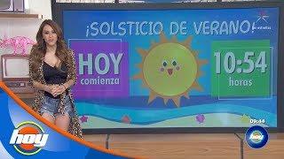 HOY Comienza El Solsticio De Verano | Aclimátate Con Yanet García