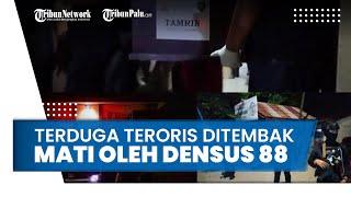 Densus 88 Tembak Mati Terduga Teroris, Diketahui Pernah Bertemu Pelaku Bom Bunuh Diri di Makassar