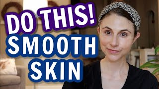 7 MUST DO tips for textured skin.  Do these things for smooth skin| Dr Dray