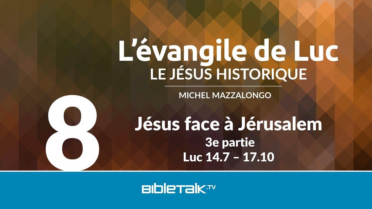 8. Jésus face à Jérusalem
