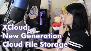X Cloud - A New Gen of Cloud Storage - Store, Host, Earn Money!