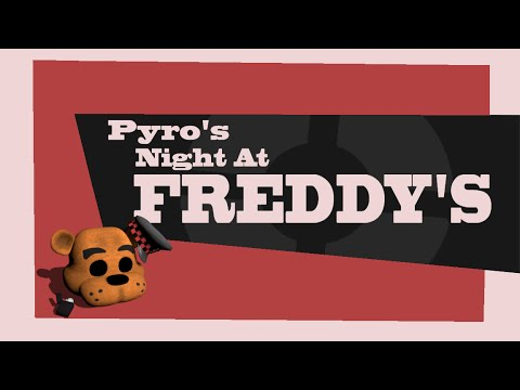 Five Nights At Freddy's Greatest Horror: The Pyro From Team Fortress 2