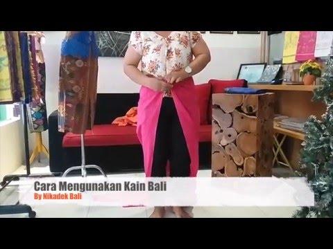 Video Cara Mengunakan Sarung Bali agar terlihat cantik