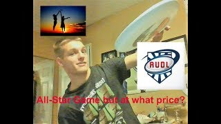 AUDL 2019 Shortened Season+All-Star Game Thoughts