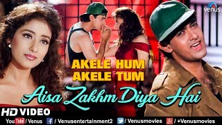 Aisa Zakhm Diya Hai - HD VIDEO SONG | Aamir khan & Manisha| Akele Hum Akele Tum| 90's Best Love Song