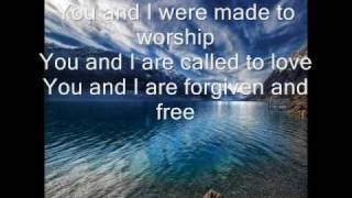 Made to worship Chris tomlin