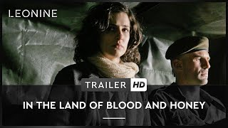 In the Land of Blood and Honey Film Trailer
