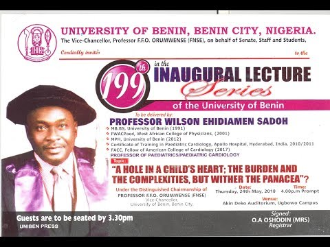 Watch The 199th Inaugural Lecture Live:A hole in a child's heart; The burden and the Complexities, But whither the Panacea?