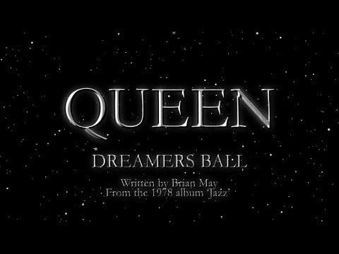 Dreamer's Ball - Queen