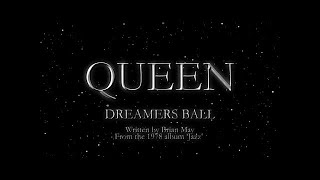 Queen - Dreamers Ball (Official Lyric Video)