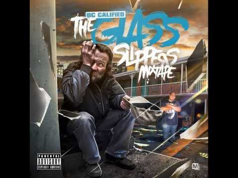 DC CALIFIED-Maintain-The Glass Slippers Mixtape