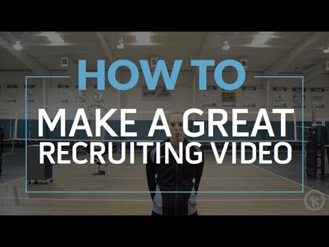 How to Make a Great Volleyball Recruiting Video
