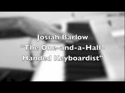 """Josiah Barlow """"The One-and-a-half-Handed Keyboardist"""" plays Fire in the Sky"""