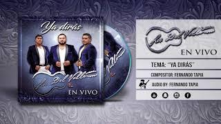 """Los Del Valle """"Ya Diras"""" [Inedita] 2018"""