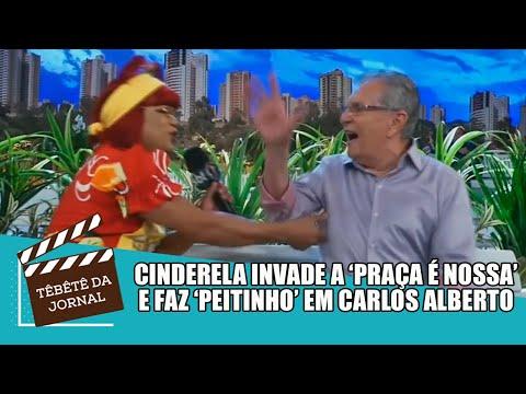 Cinderela invade bastidores da Praça é Nossa e pega Carlos Alberto no 'peitinho'