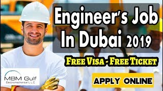 Engineer's Job In Dubai 2019 | Free Visa | Free Ticket | Apply Online | Free Job Guide