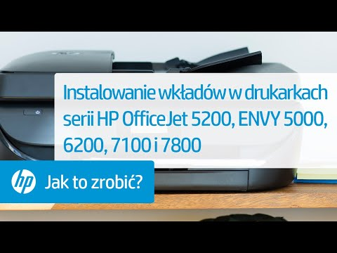 Instalowanie wkładów atramentowych w drukarkach HP OfficeJet 5200 oraz ENVY 5000, 6200, 7100 i 7800
