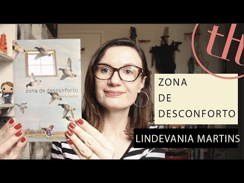 Zona de Desconforto (Lindevania Martins)