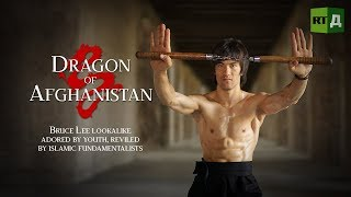 Dragon of Afghanistan:  Bruce Lee lookalike adored by youth, reviled by Islamic fundamentalists