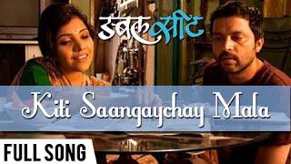 Kiti Sangaychay Mala | Official Video Song | Double Seat | Ankush Chaudhari, Mukta Barve
