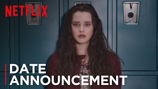 13 Reasons Why - Date Announcement