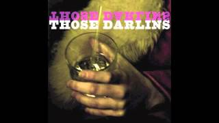 Those Darlins - Glass to You