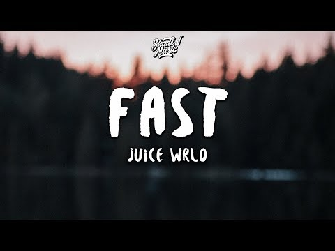 Juice WRLD - Fast (Lyrics) - Shadow Music
