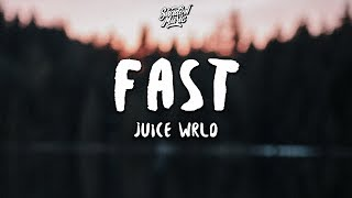 Juice WRLD   Fast (Lyrics)