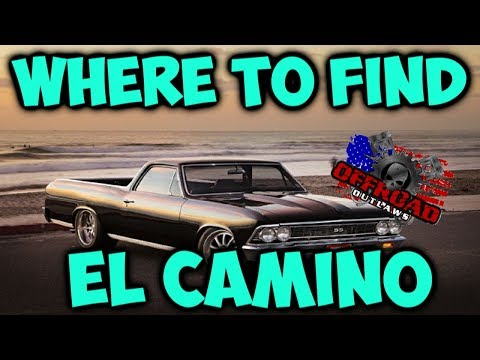 WHERE TO FIND THE EL CAMINO! (Offroad Outlaws)