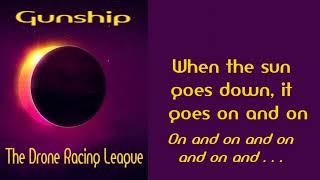 Gunship - The Drone Racing League [Lyrics on screen]