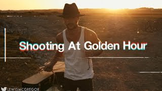 Filming In Golden Hour - DSLR Cinematography Tips