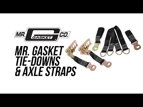 Mr Gasket Tie-Downs & Axle Straps