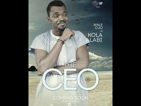 THE CEO MOVIE OFFICIAL TRAILER...A Kunle Afolayan Film