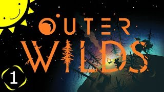 Let's Play Outer Wilds | Part 1   Into The Unknown | Blind Gameplay Walkthrough