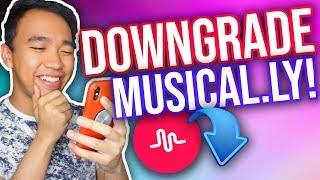 HOW TO DOWNGRADE YOUR  MUSICAL.LY APP! (For Apple & Android!)
