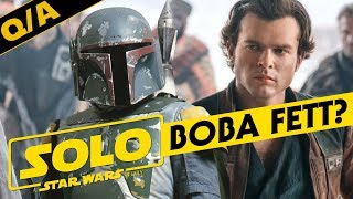 Will Boba Fett Be In Solo: A Star Wars Story - Star Wars Explained Weekly Q&A - Video Youtube