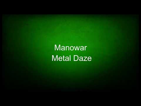 Manowar - Metal Daze (lyrics)