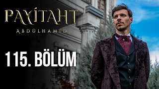 Payitaht Abdulhamid episode 115 with English subtitles Full HD