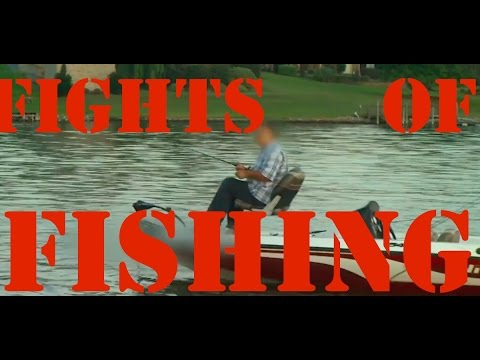 FISHING FIGHTS [when things get ugly on the water] partONE